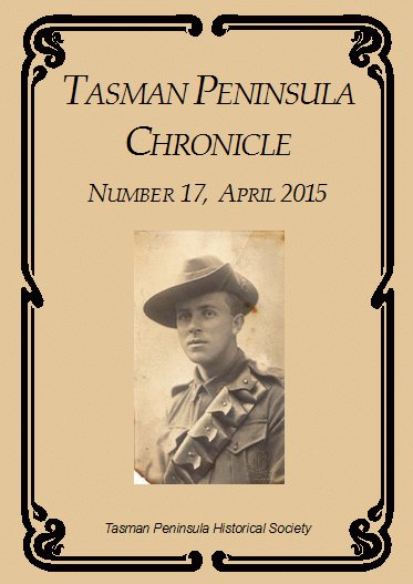 Tasman Peninsula Chronicle No 17